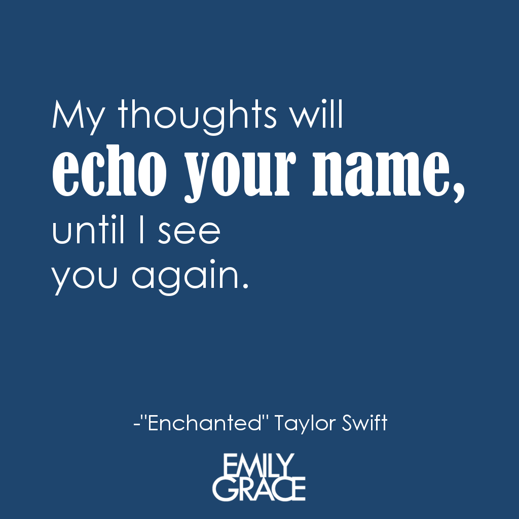 Taylor Swift Song Quotes Enchanted