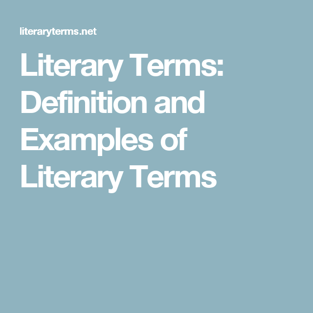 Literary Terms Definition And Examples Of Literary Terms Teaching