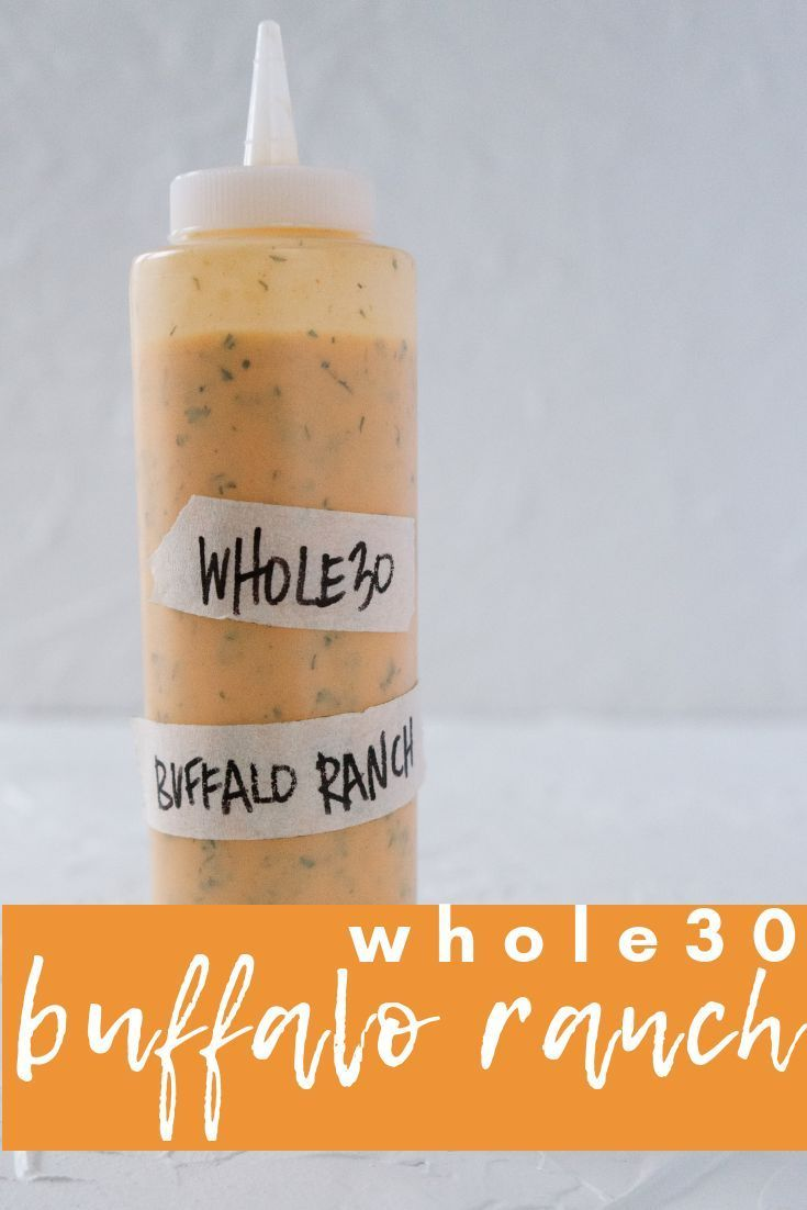 Whole30 Buffalo Ranch #whole30recipes