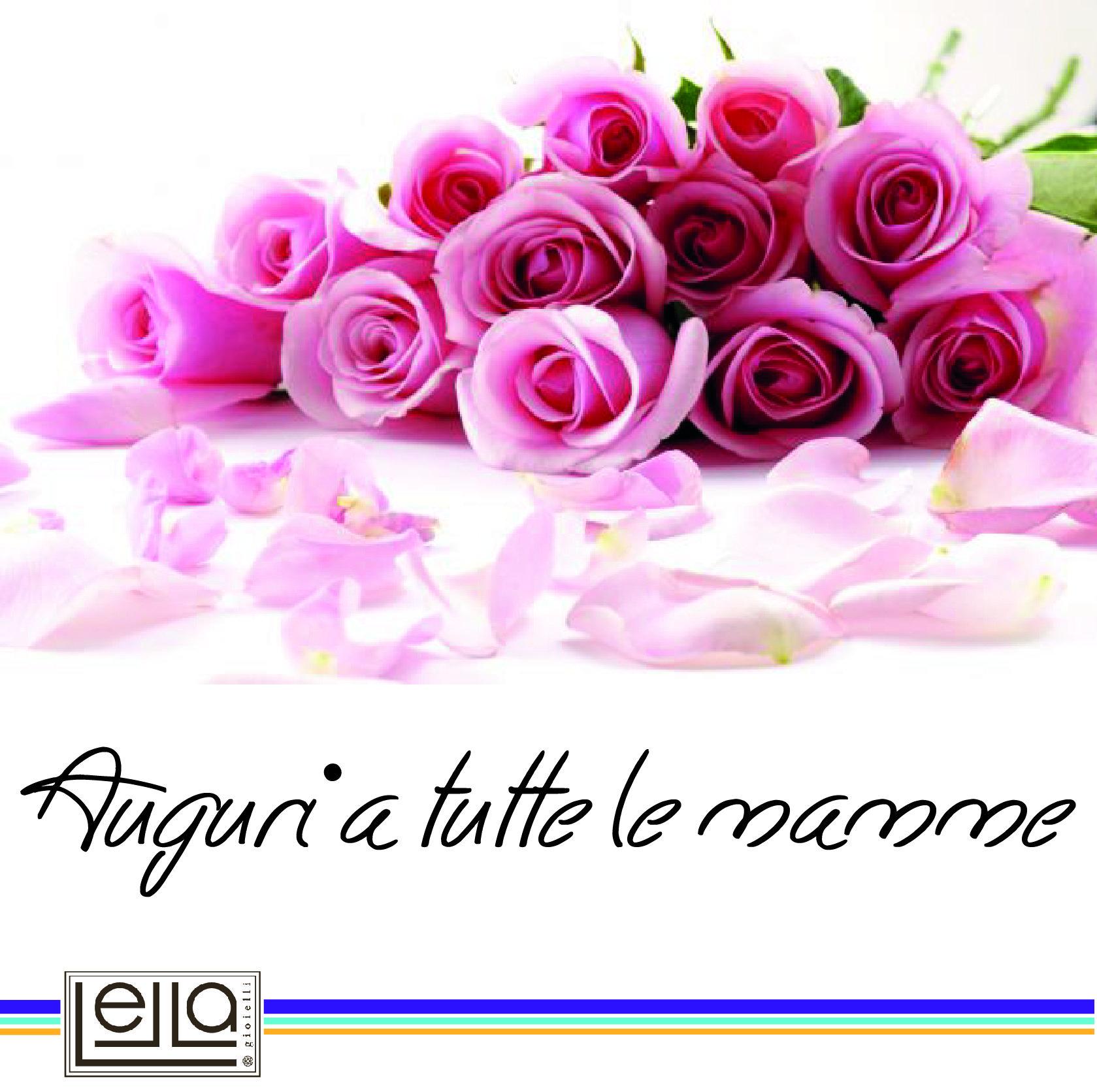 Un Augurio Speciale A Tutte Le Mamme Che Ci Seguono Ogni