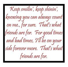 That S What Friends Are For Dionne Warwick Lyric Quotes Great Song Lyrics Lyrics To Live By