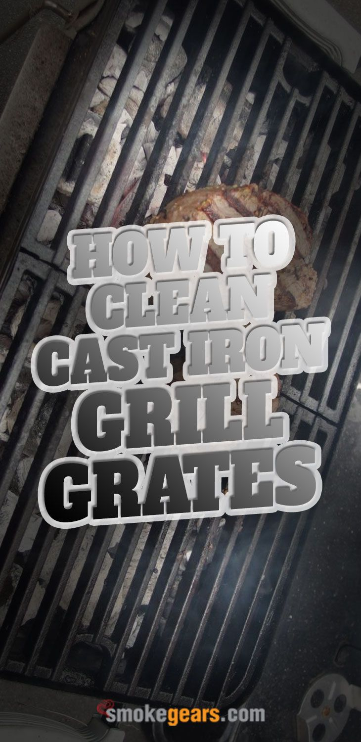 How to clean cast iron grill grates 2020 in 2020 cast
