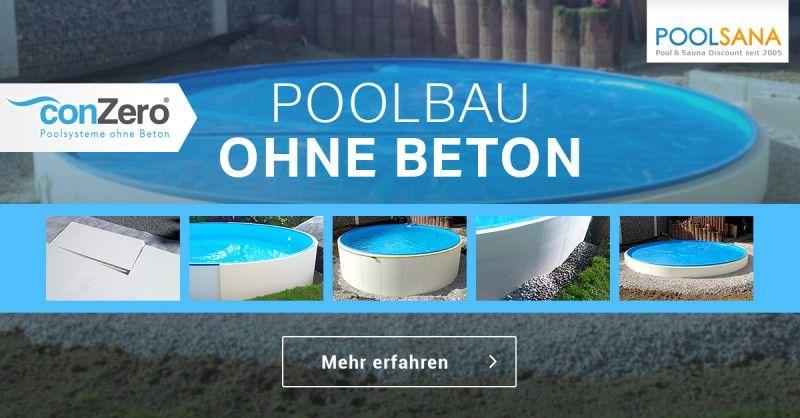 Poolbau ohne beton garten pool ideen pinterest - Pool versenken ohne beton ...