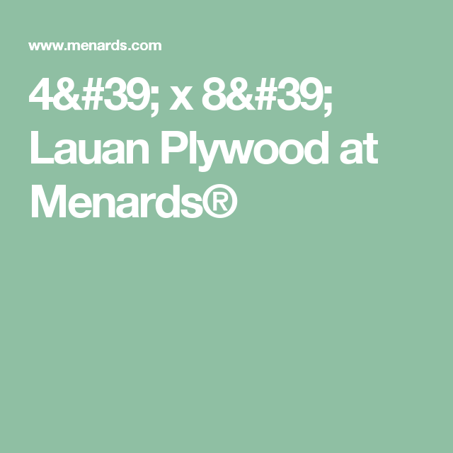 4' x 8' Lauan Plywood at Menards® | bed frame | Bed frame, Plywood