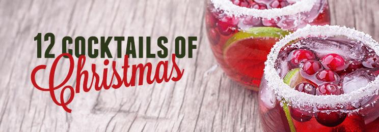 Twelve Cocktails of Christmas   Dan Murphy's