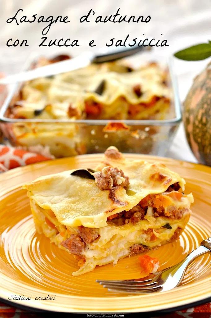 Ricetta Lasagne Kenwood.Autumn Lasagna With Pumpkin And Sausage Recipe Pumpkin Recipes Food Lasagna