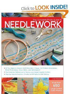 The Complete Photo Guide to Needlework: Linda Wyszynski: 9781589236417: Amazon.com: Books