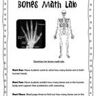 Skeletal System Bones Math Lab Science 3.L.1.1  This is a math lab to teaches about the skeletal system. Students first solve a math problem about how many bones are in both hands. Then they use ...
