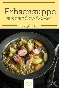 Das vielleicht beste Rezept für Westfälische Erbsensuppe! Im Slow-Cooker wird sie einfach unvergleichlich deftig-lecker! #slowcookercrockpots