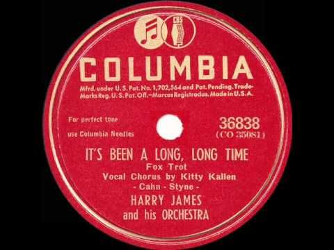 1945 HITS ARCHIVE: It's Been A Long Long Time - Harry James (Kitty Kalle...