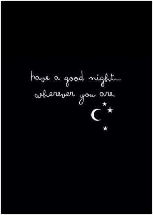 Good Night Quote Quote Number 566892 Picture Quotes Be