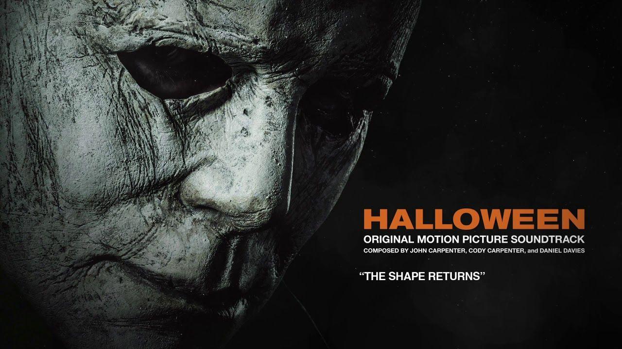 John Carpenter - The Shape Returns (Official 2018 Halloween ...