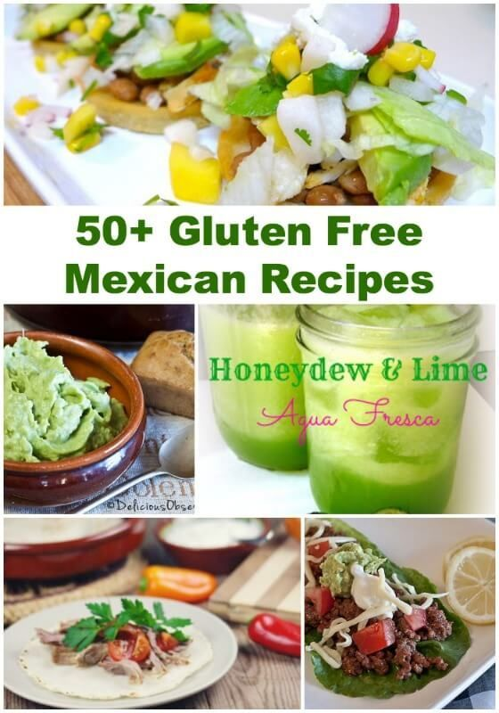 50 Gluten Free Mexican Recipes Don T Mess With Mama Gluten Free Mexican Recipes Mexican Food Recipes Vegetarian Mexican Recipes