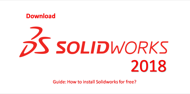 Solidworks 2018 Download Free Solidworks Free Download Download