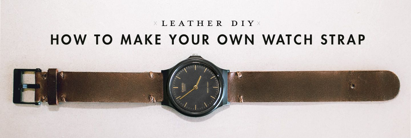 Leather Diy Watch Strap Tutorial Diy Leather Watch Strap