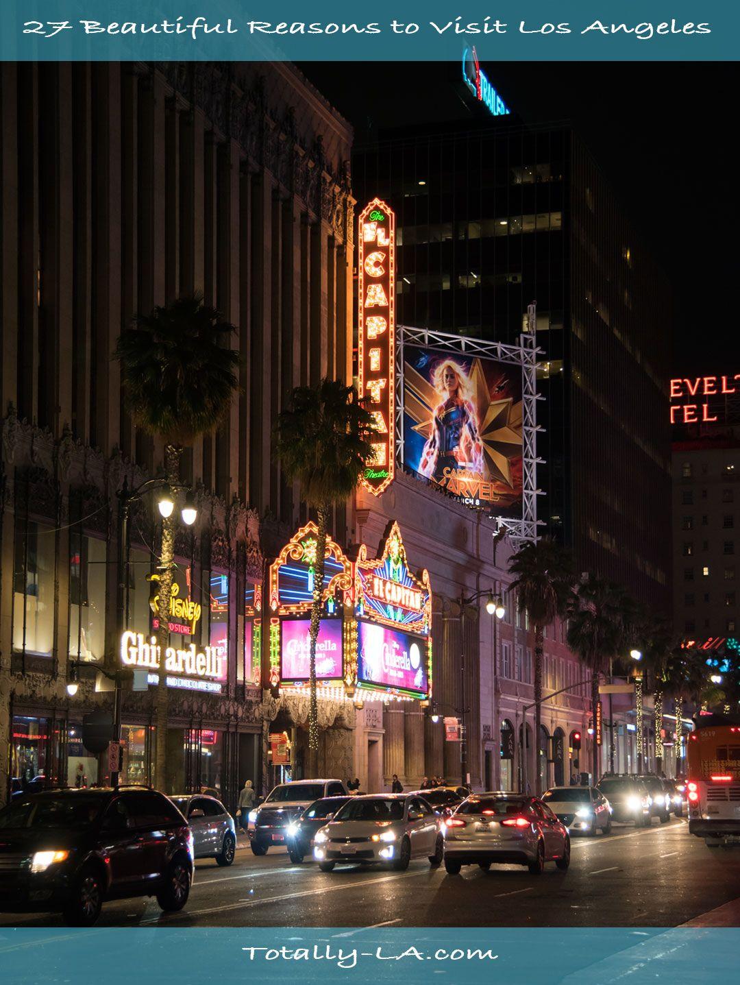 27 Beautiful Reasons To Visit La Visit Los Angeles La Tourist Attractions Los Angeles Tourist Attractions
