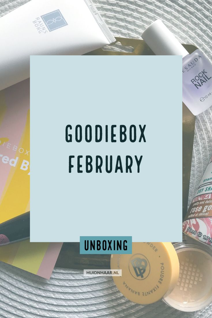 Unboxing: the powerful February Goodiebox
