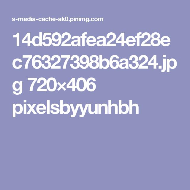 14d592afea24ef28ec76327398b6a324.jpg 720×406 pixelsbyyunhbh