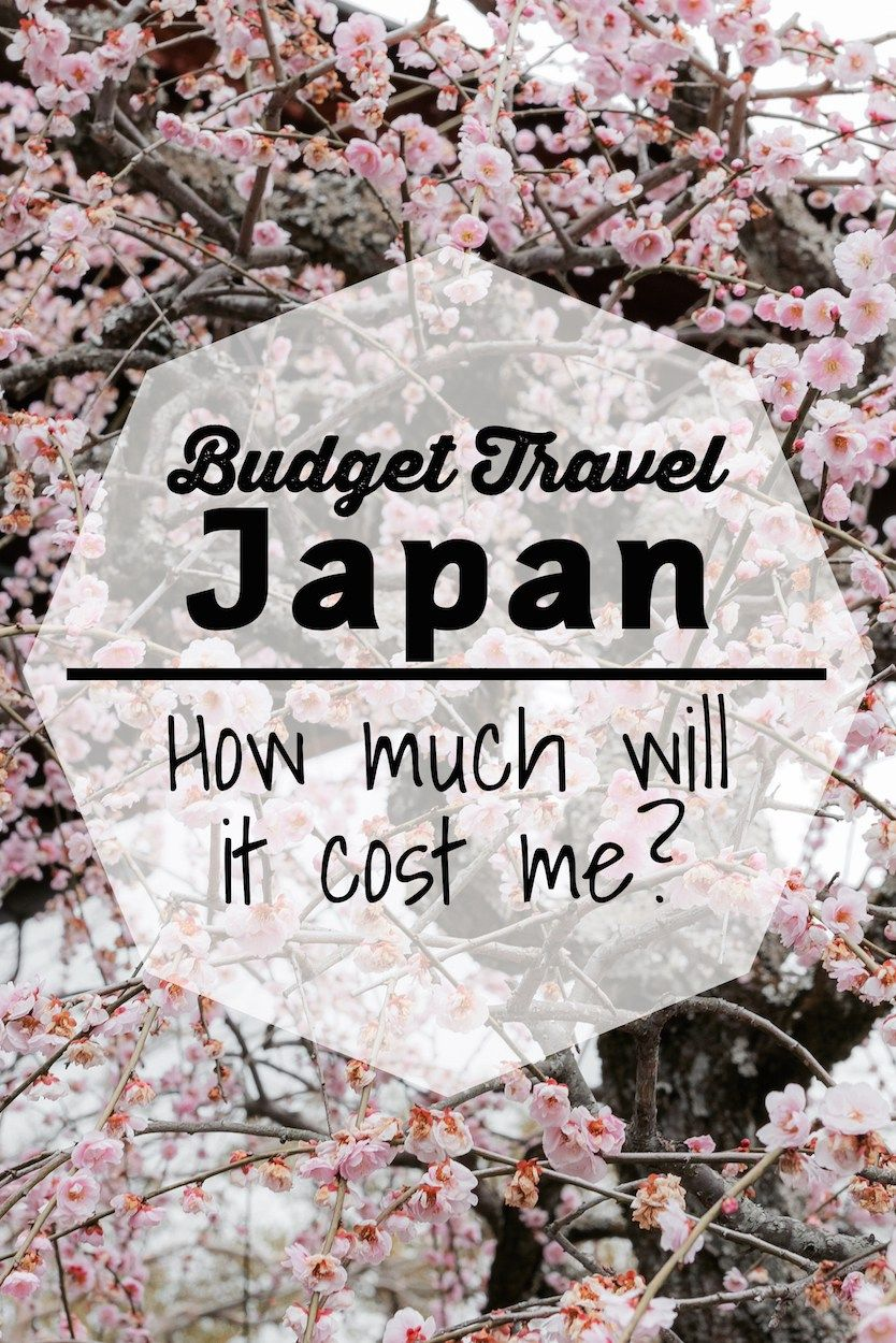 Budget Travel Japan Tips To Lower Cost And Save Money Japan - How much is a trip to japan