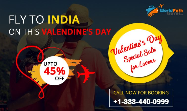 Valentine's Day SALE: Get up to 45% on #flightstoIndia. Visit #worldpathtravel and get #bestdealstoindia by Phone only. Pack your bags and get ready for your #traveltoindia at amazing prices.  Call: +1-888-440-0999  #valentinesdaygifts #valentinesdaysale #flightdealstoindia #FlightsfromUSAtoIndia #TriptoIndia #SpecialDiscounts #CheapFlightstoindia #CanadatoIndiaflights