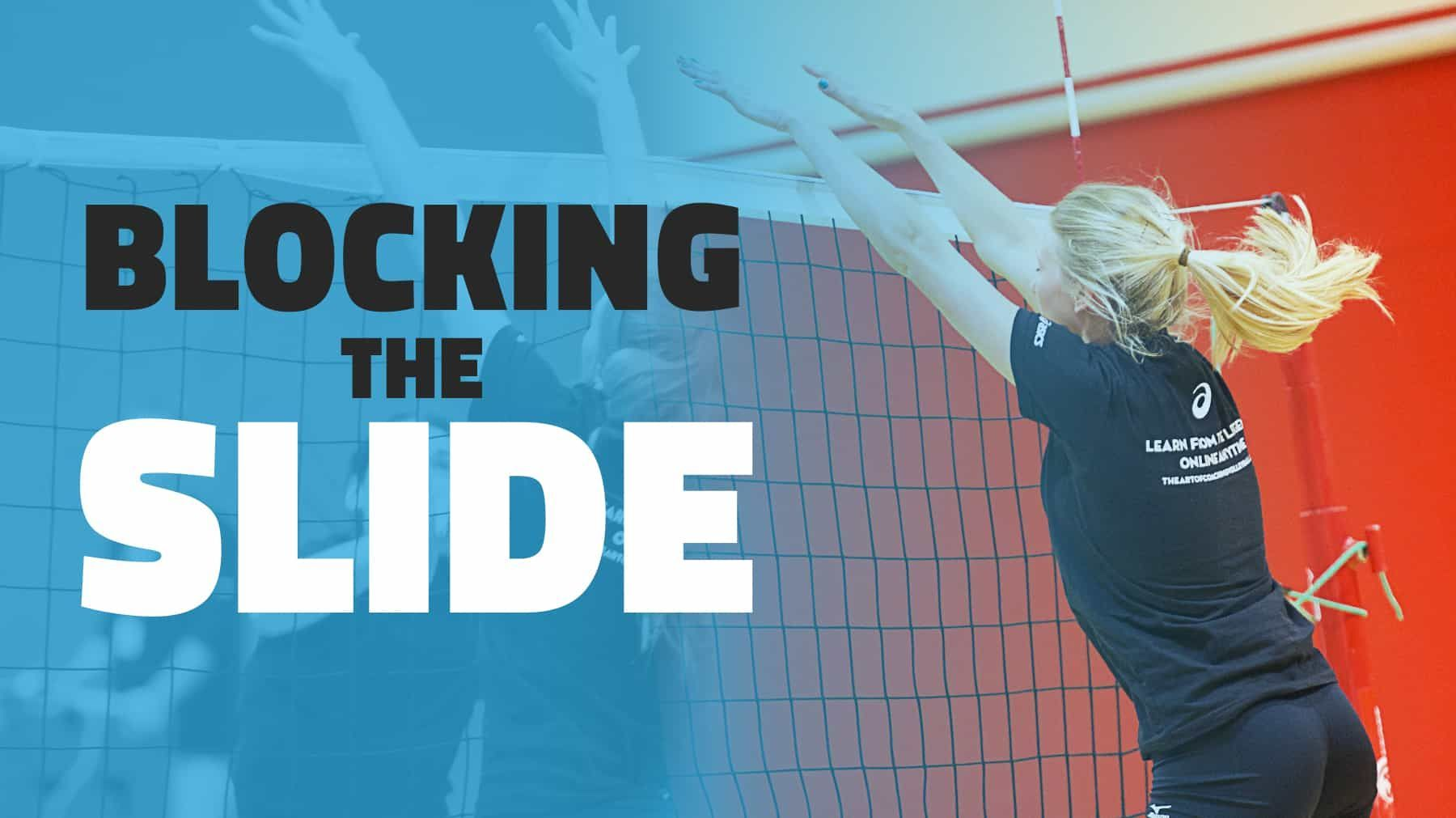 Blocking Fundamentals Blocking The Slide The Art Of Coaching Volleyball Coaching Volleyball Volleyball Drills Volleyball