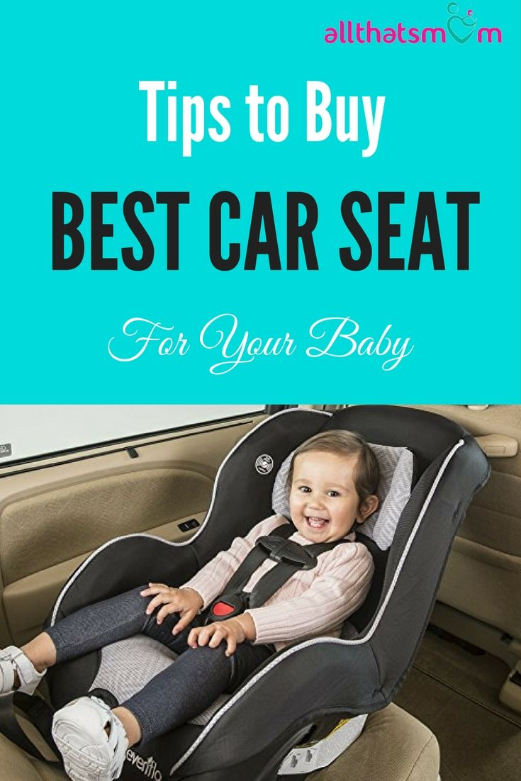 How to Choose the Best Car Seat for Baby in India   Car seats ...