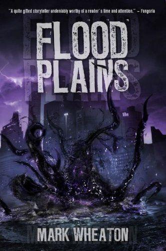 Flood Plains by Mark Wheaton, http://www.amazon.com/dp/B0073HU1AW/ref=cm_sw_r_pi_dp_t.3Htb0N66QBC