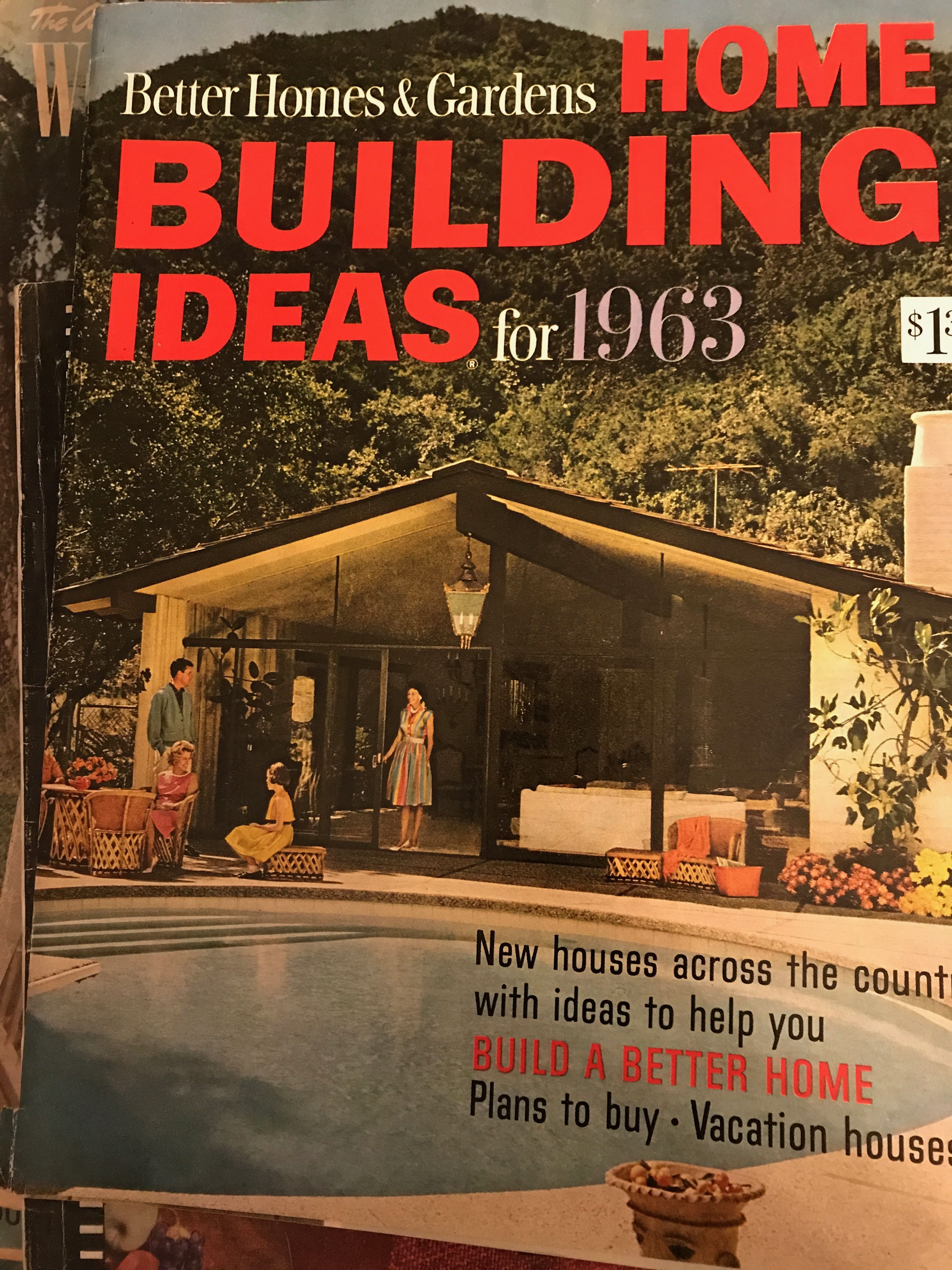 Better Homes & Gardens: Home Building Ideas for 1963 ...