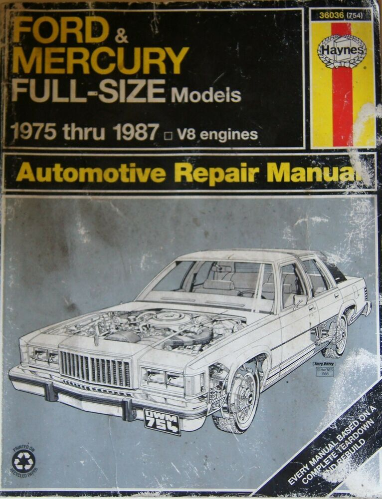Haynes Manuals Ford and Mercury FullSize, 19751987 No