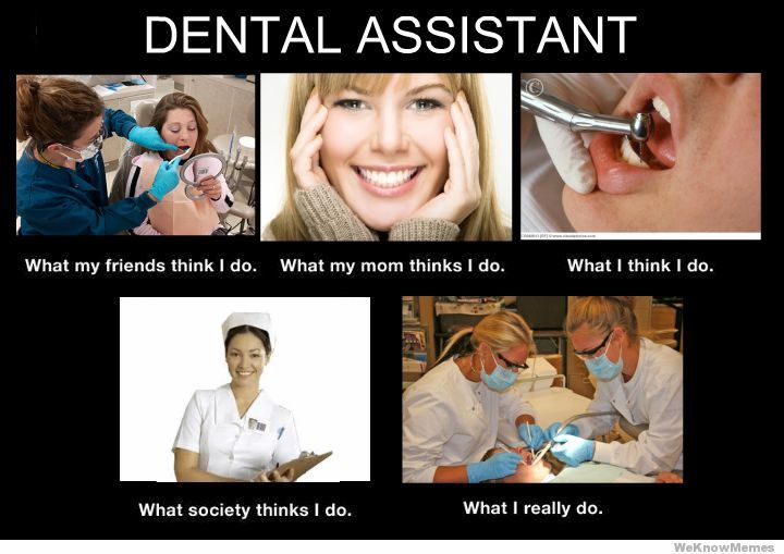 dental assistant(Hygienist)...yep.... there it is folks.