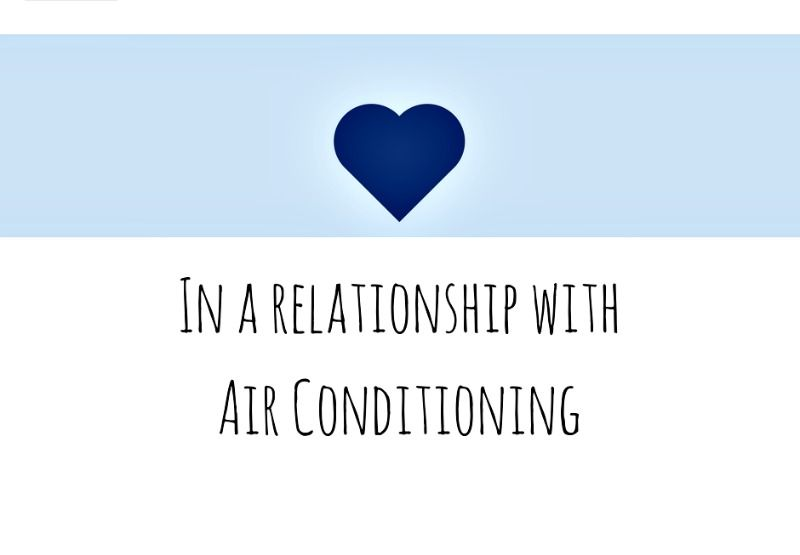 In A Relationship With Air Conditioning Air Conditioning