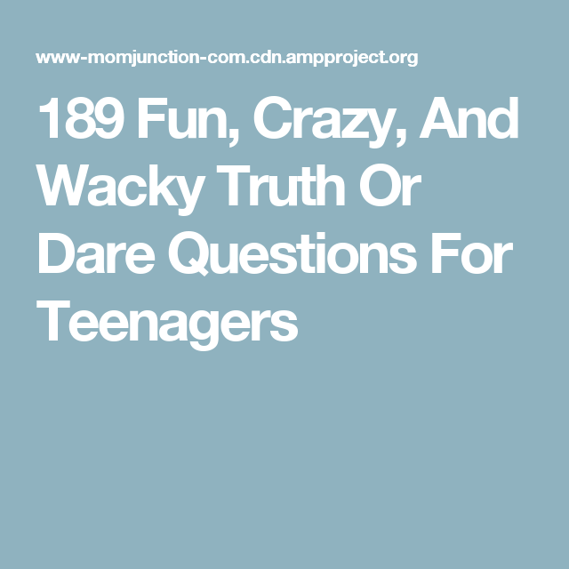 dare questions for teenagers