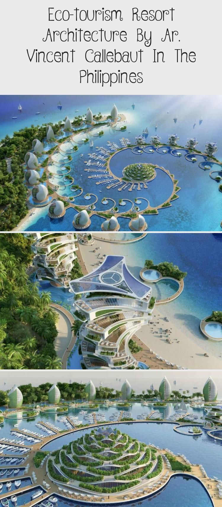Eco Tourism Resort Architecture By Ar Vincent Callebaut In The