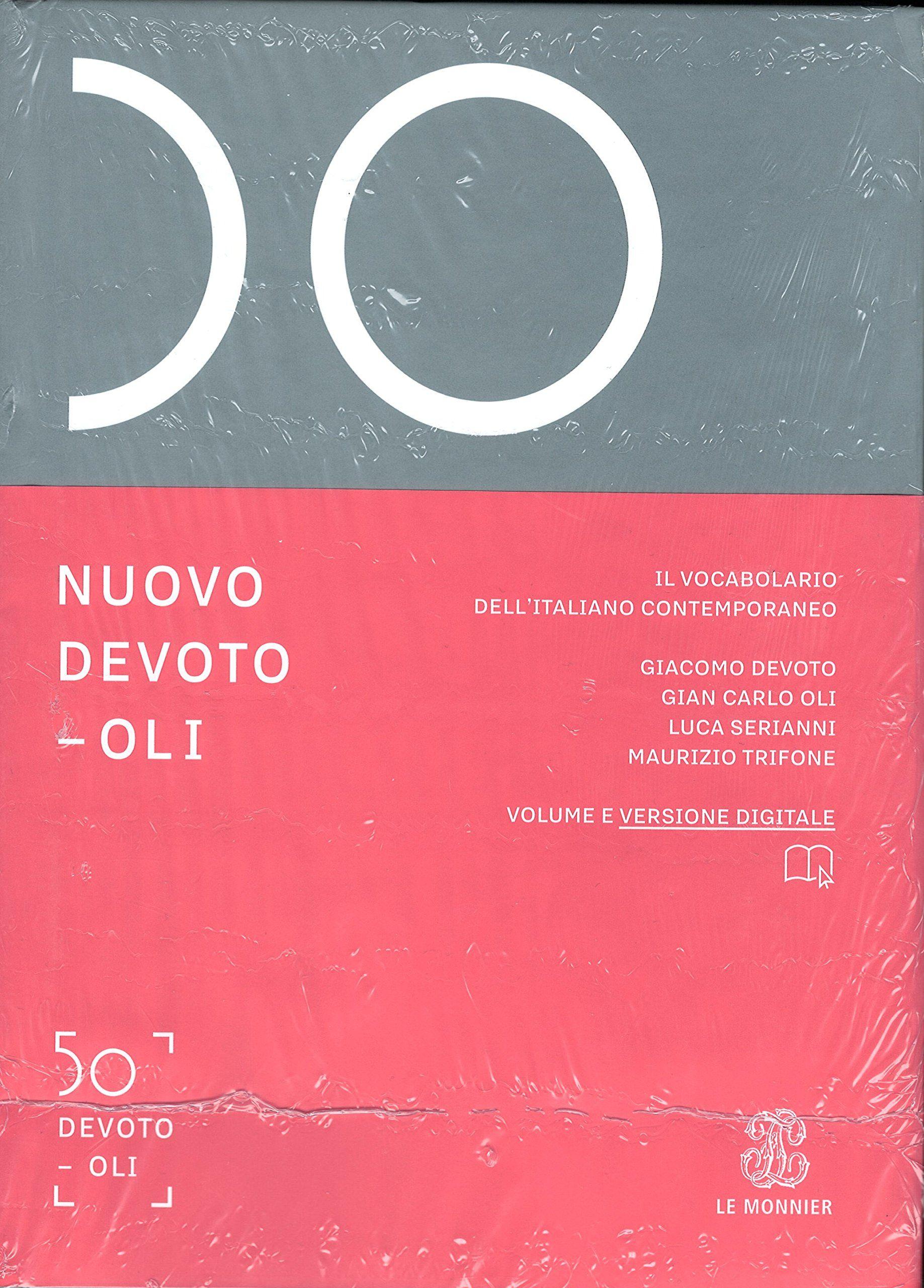 Nuovo Devoto Oli Il Vocabolario Dell Italiano Contemporaneo