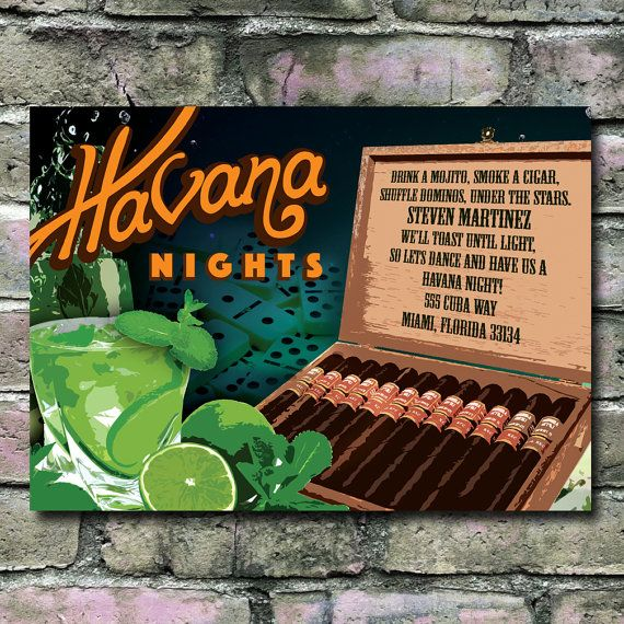 Havana nights Cuban themed invitations You have the option to