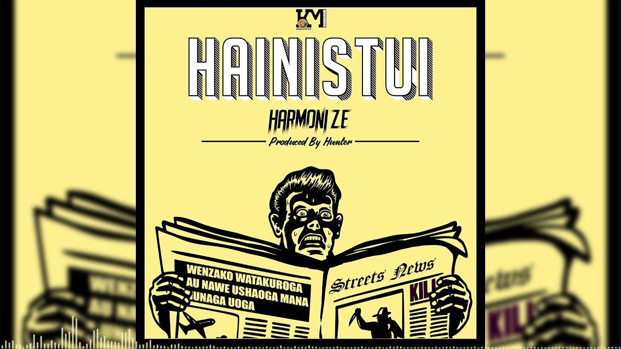New Audio Harmonize Hainistui Mp3 Download New Song Download New Hit Songs Mp3 Music Downloads
