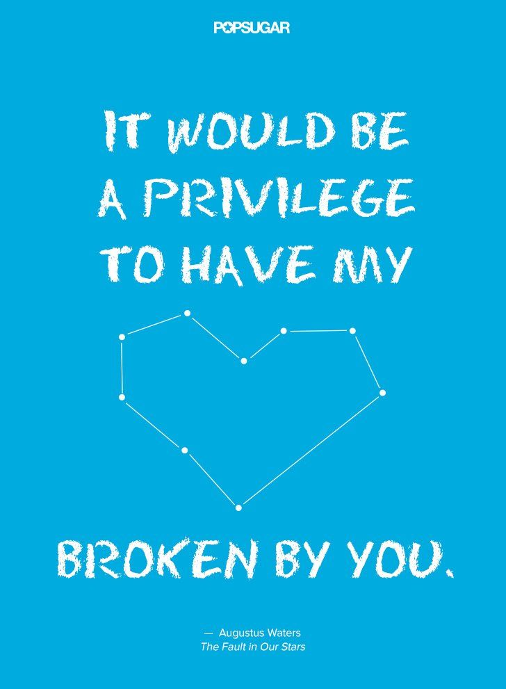 Attractive Movies, TV U0026 Music | The Most Beautiful Quotes From The Fault In Our Stars  | POPSUGAR Entertainment Photo 5