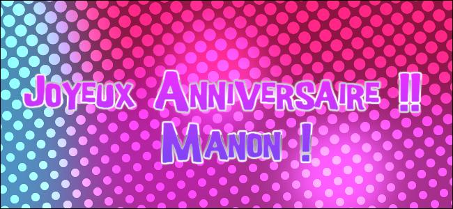 Bon Anniversaire Manon.Bon Anniversaire Manon Images Recherche Google Bon