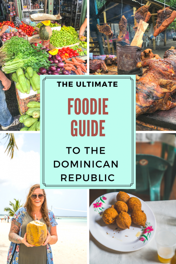 The Ultimate Foodie Guide to Dominican Republic