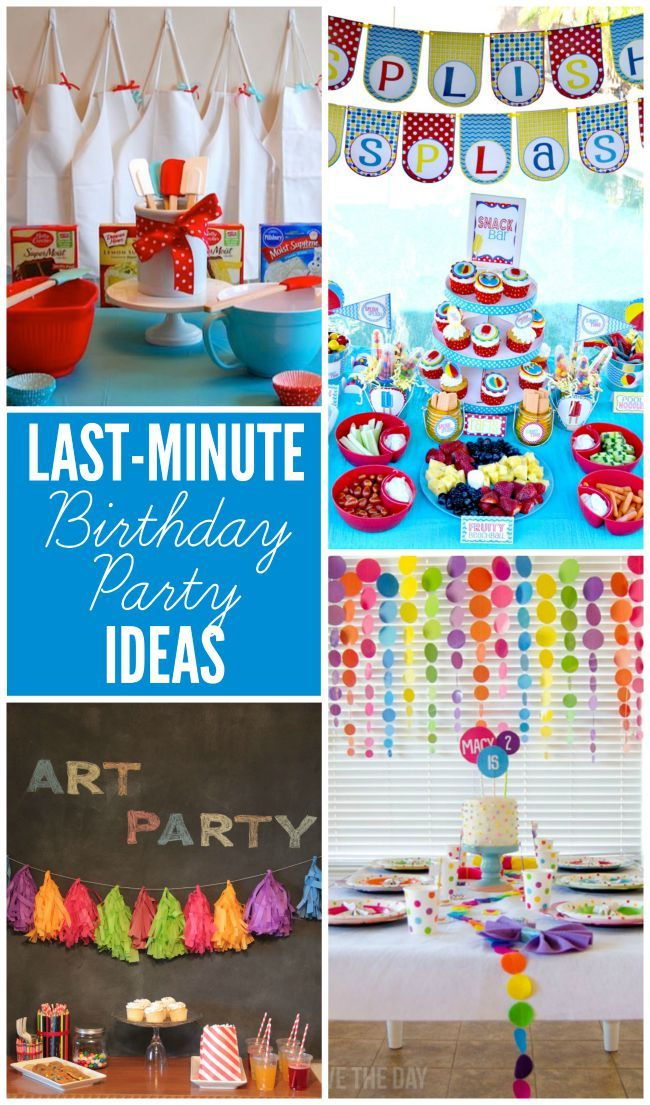Last minute party ideas birthday party ideas birthdays for Last minute party ideas