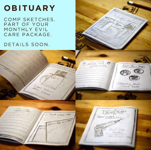 OBITUARY is an 8-page booklet that will be included in each of our monthly Evil Care Packages.