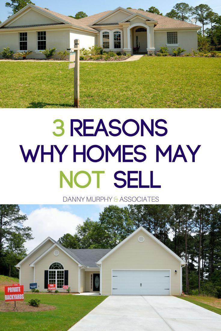 Three Reasons Why Homes May Not Sell