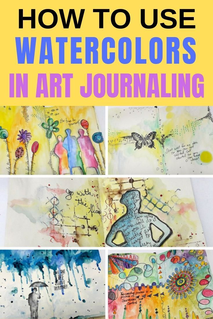 Learn How To Use Watercolors In Art Journaling You Don T Need To