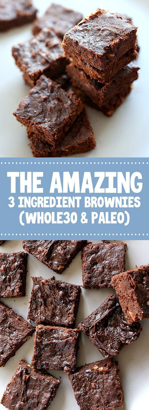 ★★★★★ 86 reviews: The Amazing 3 Ingredient Brownies (Whole30 & Paleo) ... -  ★★★★