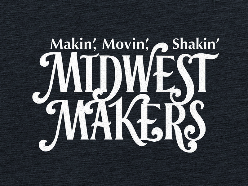 Midwest makers lettering for t shirt design shirt designs and