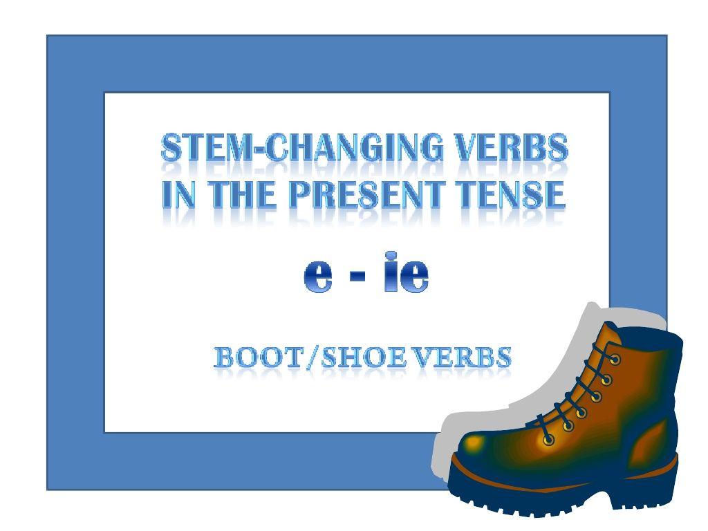 Eie Stem Changing Verbs In The Present Tense By Seema Sumod Via Slideshare Verb Worksheets Verb Tenses [ 768 x 1024 Pixel ]