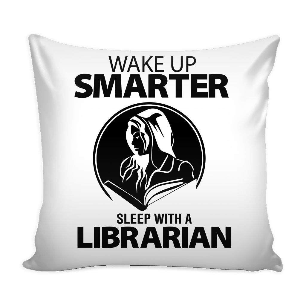 Wake up smarter sleep with a librarian pillow cover products