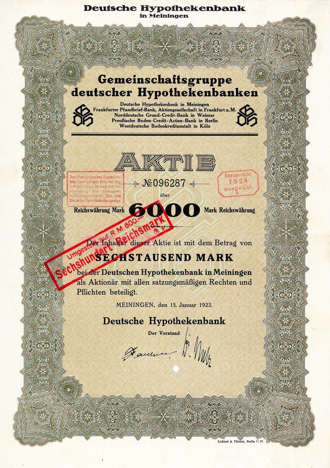 Deutsche Hypothekenbank Meiningen Aktie Uber 6000 Mark Von 1923 Sehr Selten Hypotheken Aktien Meiningen
