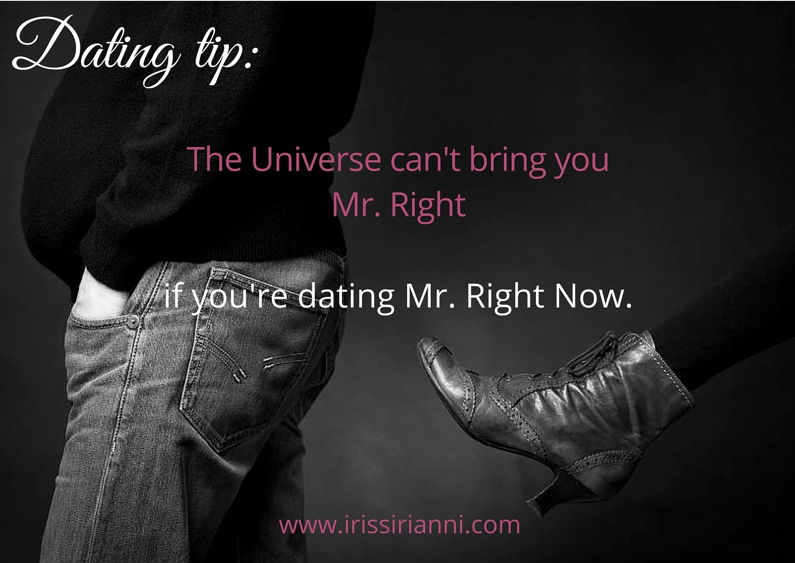 dating mr right now