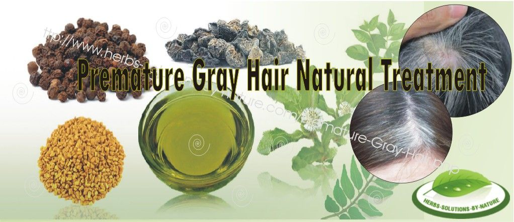 10 Home Made Natural Treatment For Premature Gray Hair